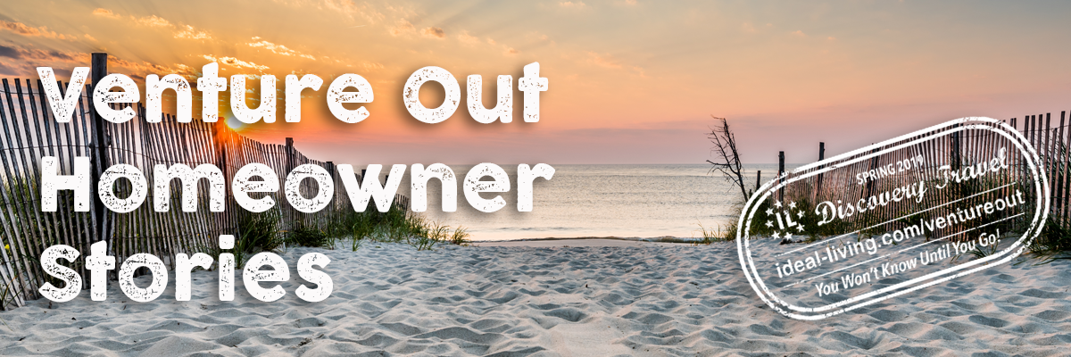 Venture Out Homeowner Stories